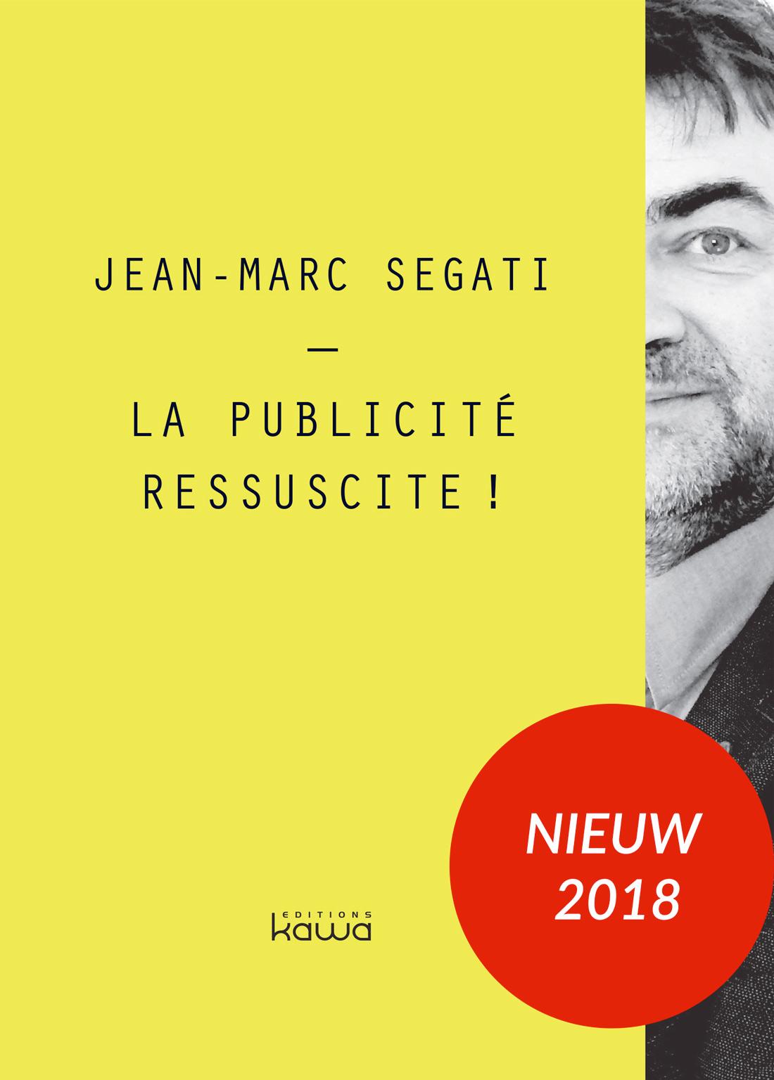 La publicité ressuscité ! livre Segati